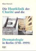 Die Hautklinik der Charite